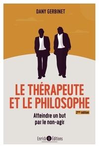 Dany Gerbinet - Le thérapeute et le philosophe - Atteindre un but par le non-agir.
