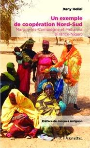 Dany Hellal - Un exemple de coopération Nord-Sud - Margny-lès-Compiègne et Méhanna (France-Niger).