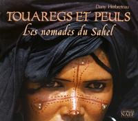 Touaregs et Peuls - Les nomades du Sahel.pdf