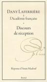 Dany Laferrière et Amin Maalouf - Dany Laferrière à l'Académie française - Discours de réception.