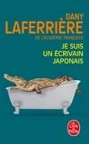 Dany Laferrière - Je suis un écrivain japonais.