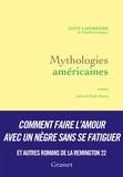 Dany Laferrière - Mythologies américaines.