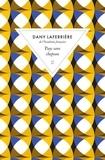 Dany Laferrière - Pays sans chapeau.
