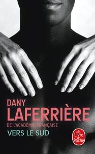Dany Laferrière - Vers le sud.