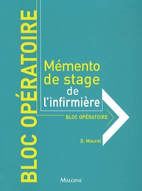 Bloc opératoire - Dany Maurel |