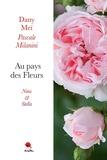 Dany Meï - Au pays des fleurs : Nina et Stella.