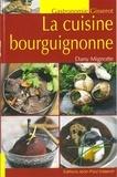 Dany Mignotte - La cuisine bourguignonne.