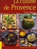 Dany Mignotte - La cuisine de Provence.