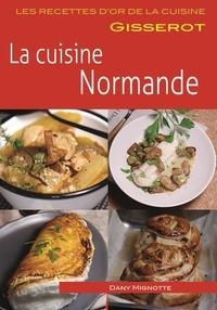 Dany Mignotte - La cuisine normande.