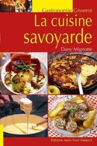 La cuisine savoyarde - Dany Mignotte pdf epub