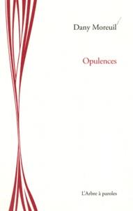 Dany Moreuil - Opulences.