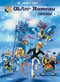 Dany et  Greg - Olivier Rameau L'intégrale 1 : Tome 1, La merveilleuse odyssée ; Tome 2, La bulle de si-cétait-vrai ; Tome 3, Le château des 4 lunes.