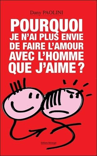 Plus Envie De Faire L'amour Homme