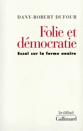 Dany-Robert Dufour - .