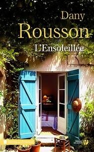 L'Ensoleillée - Dany Rousson - Format ePub - 9782258136656 - 10,99 €