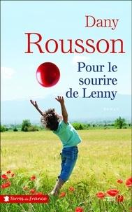 Téléchargement gratuit de manuels d'ebook Pour le sourire de Lenny en francais par Dany Rousson 9782258161641 RTF