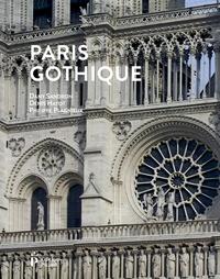 Dany Sandron et Denis Hayot - Paris gothique.