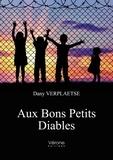 Dany Verplaetse - Aux bons petits diables.