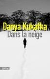Danya Kukafka - Dans la neige.