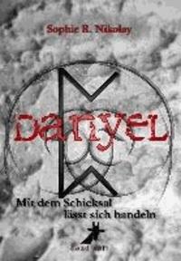 Danyel - Mit dem Schicksal lässt sich handeln.