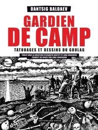 Danzig Baldaev - Gardien de camp - Tatouages et dessins du Goulag.