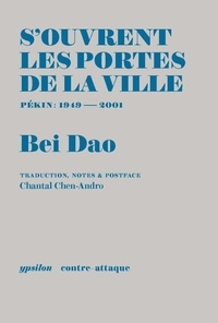 Dao Bei - S'ouvrent les portes de la ville.