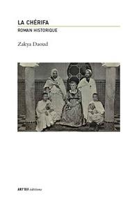 Daoud Zakya - La cherifa.