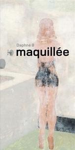 Daphné B - Maquillée.