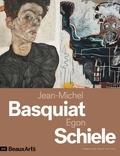 Daphné Bétard et Claire Maingon - Jean-Michel Basquiat / Egon Schiele.