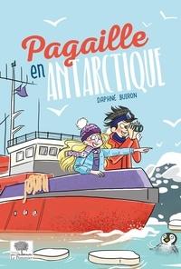 Daphné Buiron - Pagaille en Antarctique.