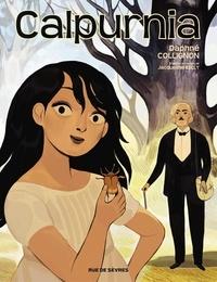 Daphné Collignon et Jacqueline Kelly - Calpurnia - Tome 1.