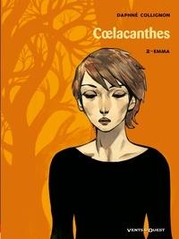 Daphné Collignon - Coelacanthes Tome 2 : Emma.