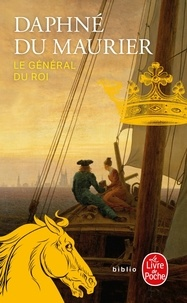 Daphné Du Maurier - Le général du roi.