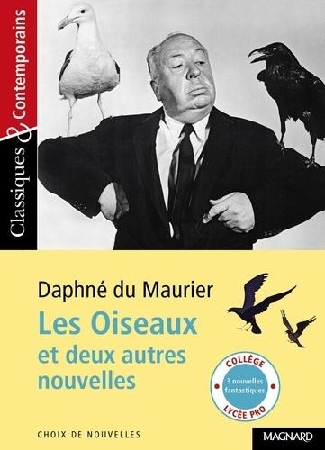Daphné Du Maurier - Les Oiseaux et deux autres nouvelles.