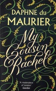 Daphné Du Maurier - My Cousin Rachel.