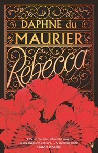 Daphné Du Maurier - Rebecca - Now a Netflix Movie Starring Lily James and Armie Hammer.