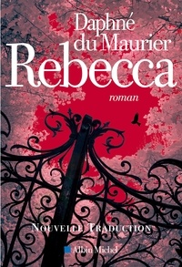 Ebooks télécharger torrent Rebecca RTF par Daphné Du Maurier 9782226343253 en francais