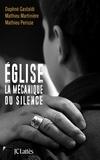 Daphné Gastaldi et Mathieu Martinière - Église, la mécanique du silence.