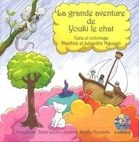 Daphné Nguyen et Léandre Nguyen - La grande aventure de Youki le chat.