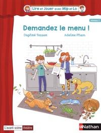 Daphné Tesson et Adeline Pham - Demandez le menu !.