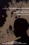 Daphne W. Ntiri - Literacy as Gendered Discourse - Engaging the Voices of Women in Global Societies.