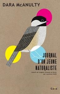 Dara McAnulty - Journal d'un jeune naturaliste.