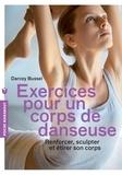Darcey Bussell - Exercices pour un corps de danseuse.