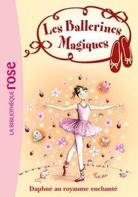 Darcey Bussell - Les Ballerines Magiques 01 - Daphné au royaume enchanté.