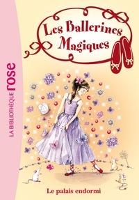 Darcey Bussell - Les Ballerines Magiques 05 - Le palais endormi.