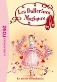 Darcey Bussell - Les Ballerines Magiques 06 - Le secret d'Enchantia.