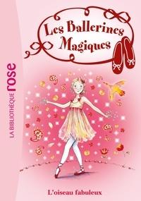 Darcey Bussell - Les Ballerines Magiques 08 - Rose et l'oiseau fabuleux.
