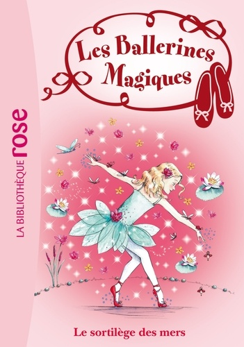 Les Ballerines Magiques 10 - Darcey Bussell - Format ePub - 9782012038011 - 3,99 €
