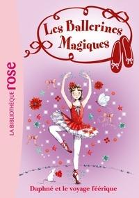 Darcey Bussell - Les Ballerines Magiques 13 - Le voyage féérique de Daphné.