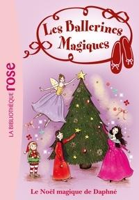 Darcey Bussell - Les Ballerines Magiques 14 - Le Noël magique de Daphné.